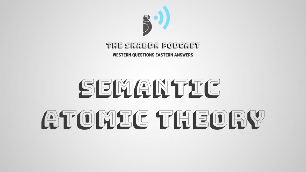Semantic Atomic Theory